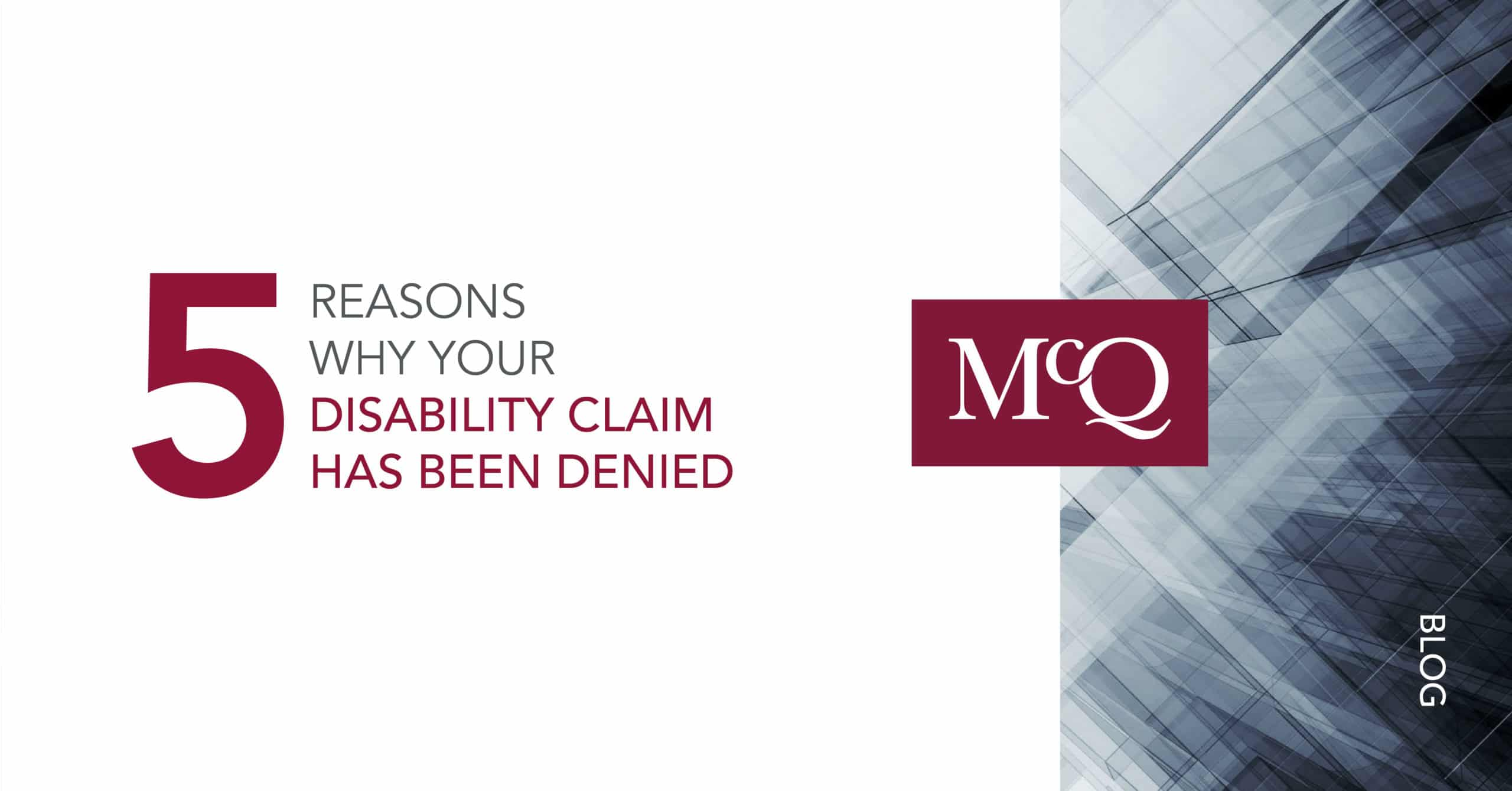 5 Reasons Why Your Disability Insurance Claim Was Denied