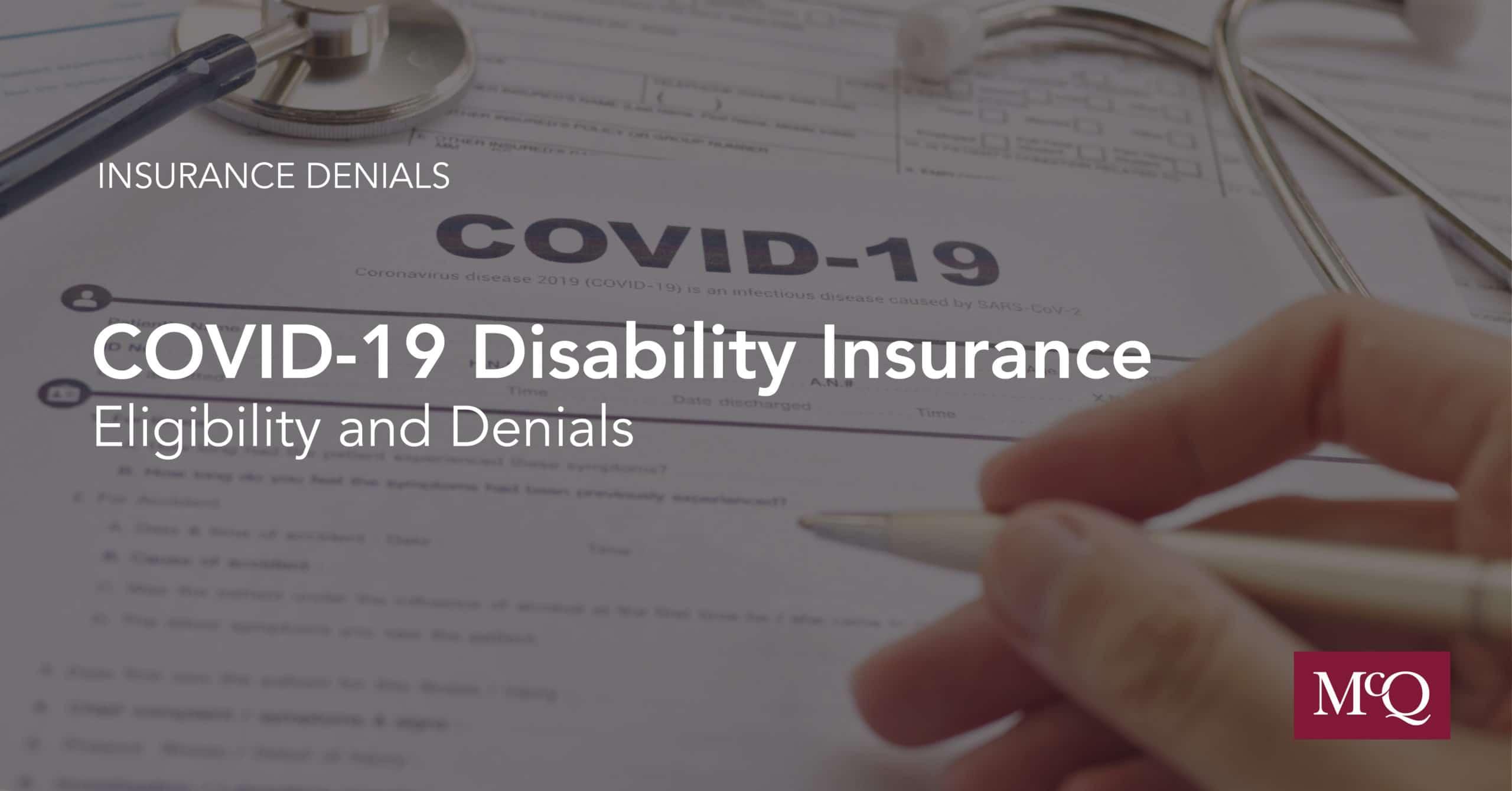 COVID-19 Disability Insurance Denial Lawyers