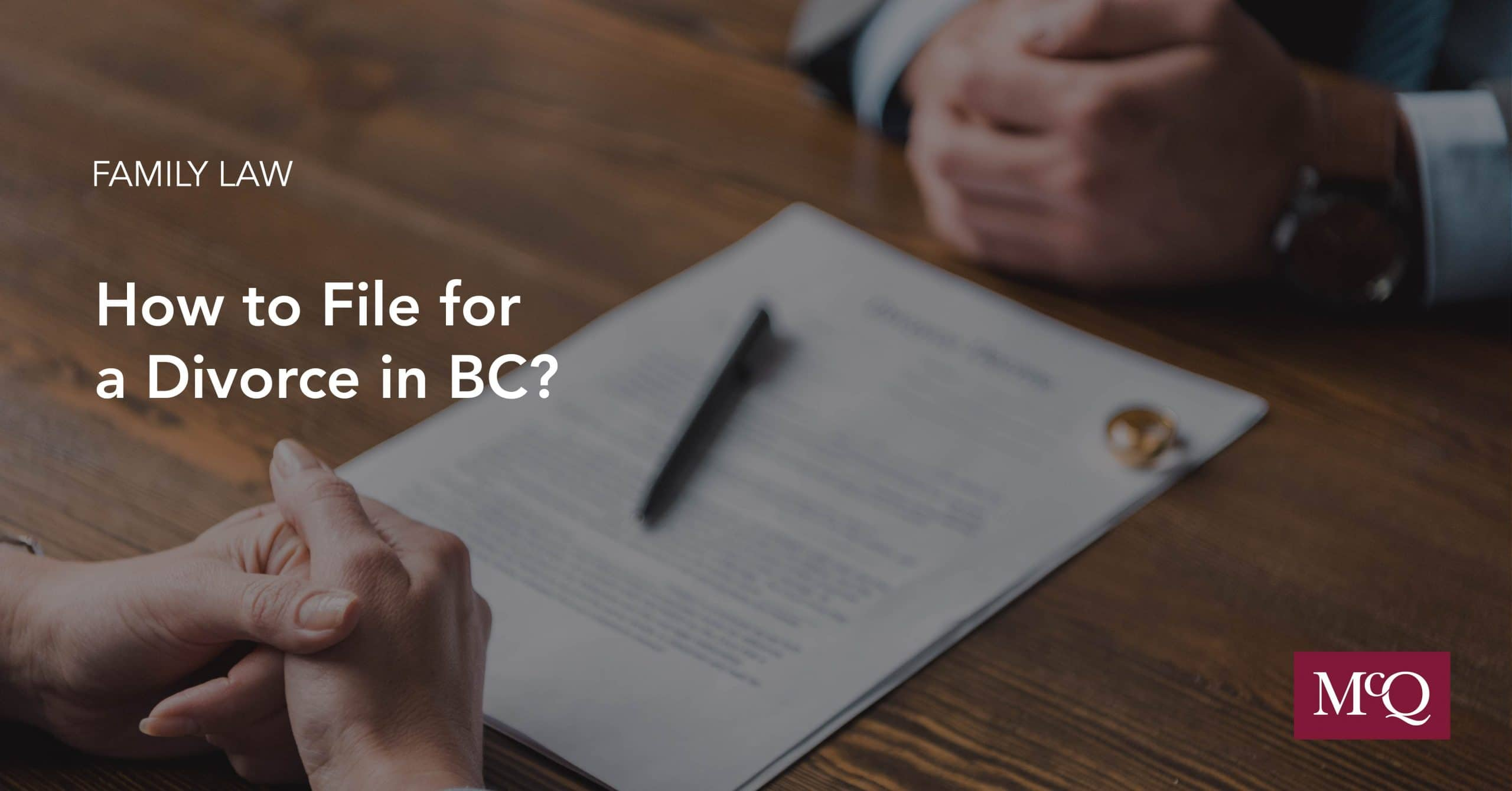 How to File For A Divorce In BC Blog Cover