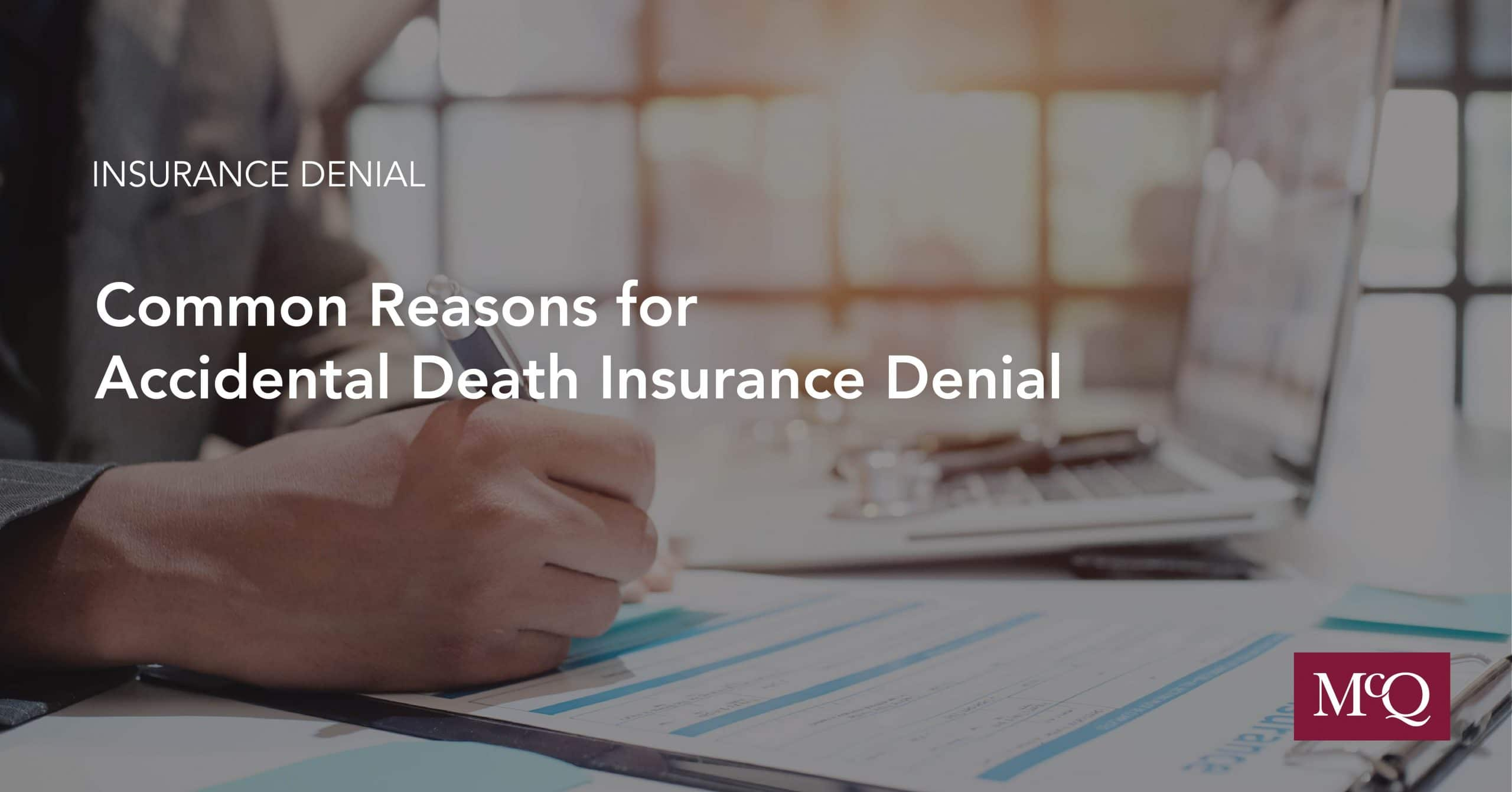Blog Cover Common Reasons for Accidental Death Insurance Denial McQuarrie Legal Services